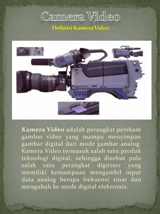 Camera Video Definisi Kamera  Video