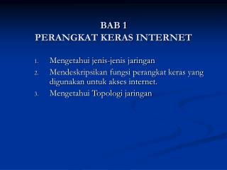 BAB 1  PERANGKAT KERAS INTERNET