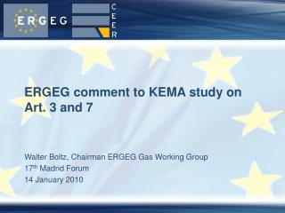 ERGEG comment to KEMA study on Art. 3 and 7
