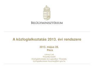 A közfoglalkoztatás 2013. évi rendszere
