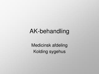 AK-behandling