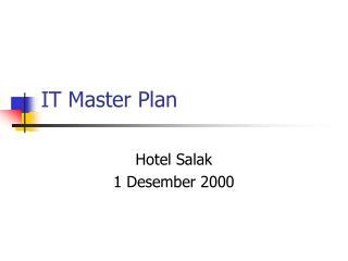 IT Master Plan