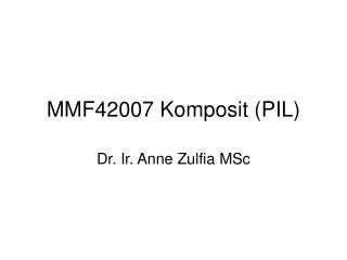 MMF42007 Komposit (PIL)