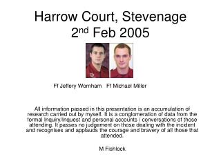 Harrow Court, Stevenage 2 nd  Feb 2005