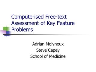Computerised Free-text Assessment of Key Feature Problems