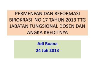 Adi Buana 24  Juli  2013