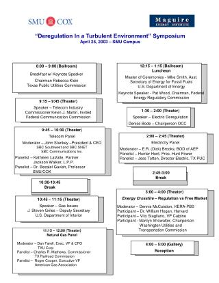 """Deregulation In a Turbulent Environment"" Symposium April 25, 2003 – SMU Campus"