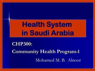 CHP300 : Community  Health Program-l