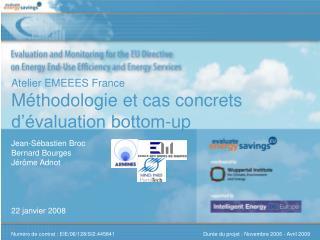 Atelier EMEEES France Méthodologie et cas concrets d'évaluation bottom-up