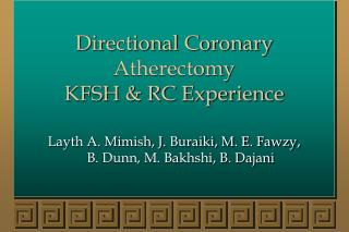 Directional Coronary Atherectomy KFSH & RC Experience