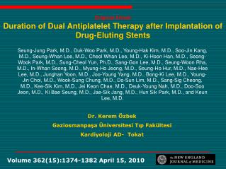 Original Article Duration of Dual Antiplatelet Therapy after Implantation of Drug-Eluting Stents