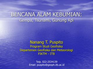 BENCANA ALAM KEBUMIAN: Gempa, Tsunami, Gunung Api