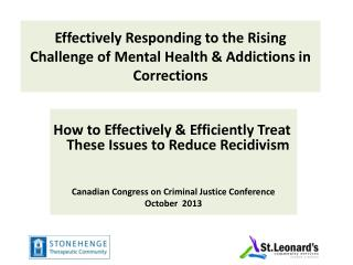 Effectively Responding to the Rising Challenge of Mental Health & Addictions in Corrections