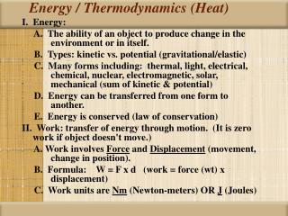 Energy / Thermodynamics (Heat)