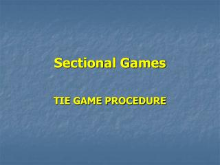 Sectional Games