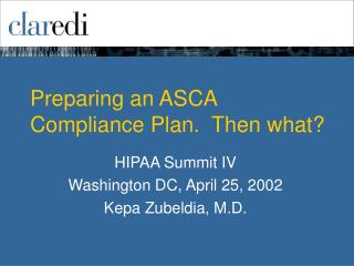 Preparing an ASCA Compliance Plan.  Then what?