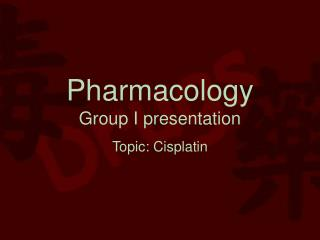 Pharmacology Group I presentation
