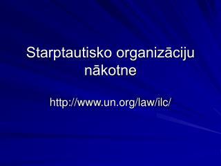 Starptautisko organizāciju nākotne