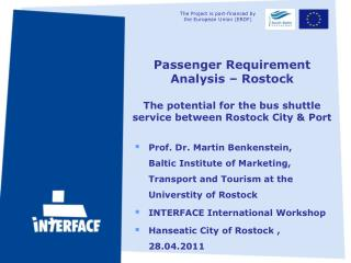 Passenger Requirement Analysis – Rostock