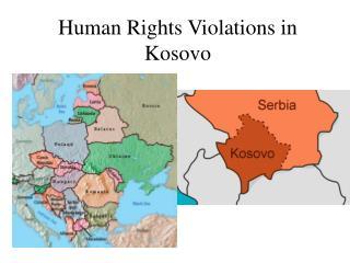 Human Rights Violations in Kosovo