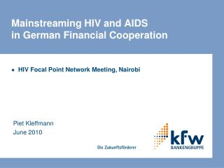 Mainstreaming HIV and AIDS in German Financial Cooperation