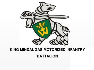 KING MINDAUGAS MOTORIZED INFANTRY BATTALION