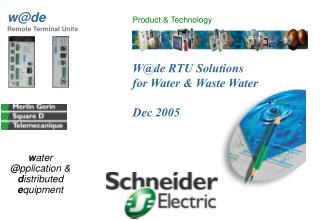 W@de RTU Solutions for Water & Waste Water Dec 2005