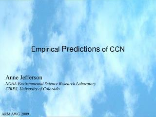 Empirical  Predictions  of CCN
