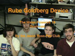 Rube Goldberg Device