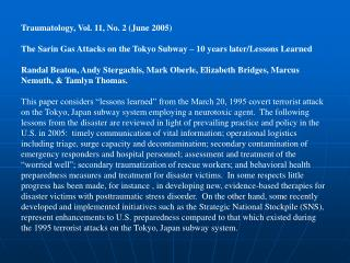 Traumatology, Vol. 11, No. 2 June 2005  The Sarin Gas Attacks on the Tokyo Subway   10 years later