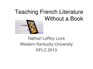 Teaching French Literature Without a Book