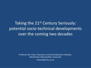 Professor Keri Facer, Education and Social Research Institute, Manchester Metropolitan University