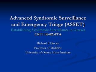 Richard F Davies Professor of Medicine University of Ottawa Heart Institute