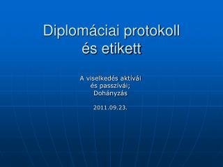 Diplomáciai protokoll és etikett