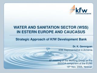 WATER AND SANITATION SECTOR (WSS) IN ESTERN EUROPE AND CAUCASUS