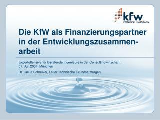 Die KfW als Finanzierungspartner in der Entwicklungszusammen-arbeit