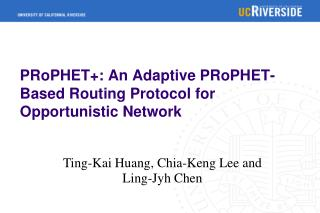 PRoPHET+: An Adaptive PRoPHET-Based Routing Protocol for Opportunistic Network