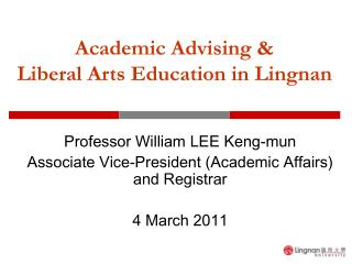 Academic Advising &  Liberal Arts Education in Lingnan