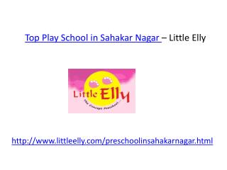 Play School in Sahakar Nagar