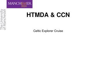 HTMDA & CCN