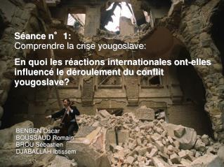 Séance n°1: Comprendre la crise yougoslave:
