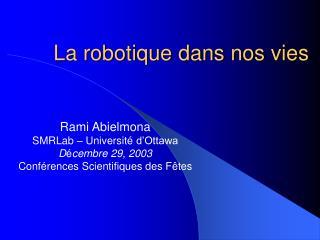 La robotique dans nos vies