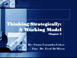 Thinking Strategically:   A Working Model Chapter 2