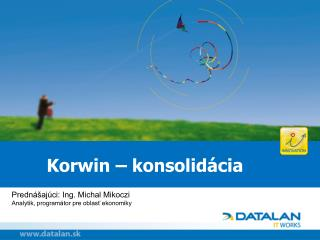 Korwin – konsolid ácia