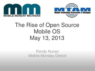 The Rise of Open Source Mobile OS May 13, 2013