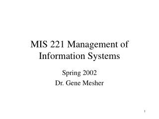 MIS 221 Management of Information Systems