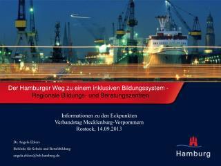 Der Hamburger Weg  zu  einem inklusiven  Bildungssystem - Regionale Bildungs- und Beratungszentren