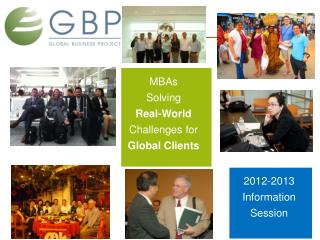 MBAs Solving  Real-World  Challenges for  Global Clients