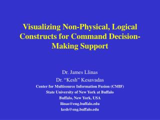Visualizing Non-Physical, Logical Constructs for Command Decision-Making Support
