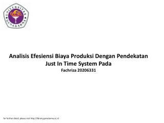 Analisis Efesiensi Biaya Produksi Dengan Pendekatan Just In Time System Pada Fachriza 20206331